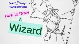 How to draw a Wizard - Illustration Live with Frank Rodgers