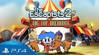 The Escapists 2 | Big Top Breakout | PS4