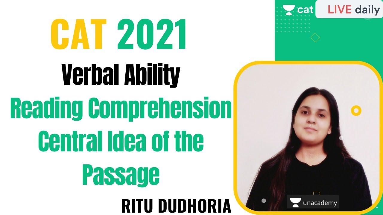 Central Idea of the Passage l Reading Comprehension l Unacademy CAT l CAT 2021 l Ritu Dudhoria