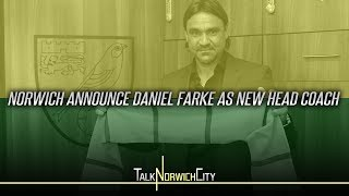 NORWICH APPOINT DANIEL FARKE AS HEAD COACH