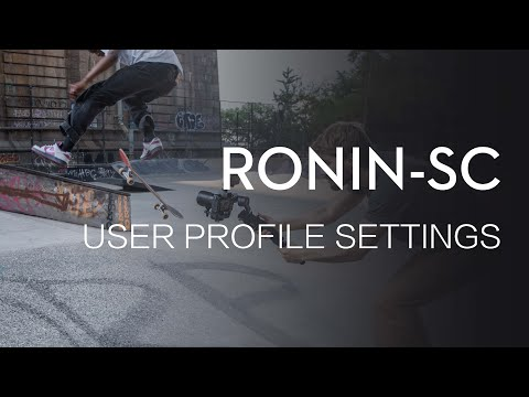 Ronin-SC   User Profile Settings Guide