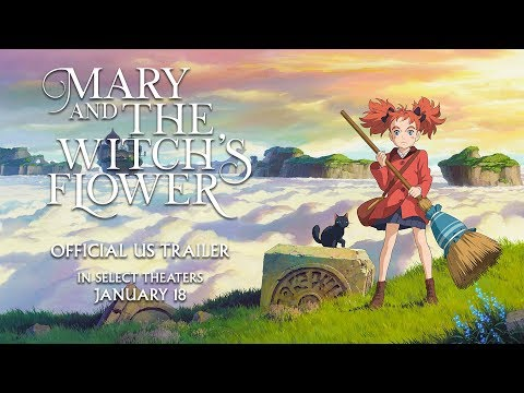 Mary And The Witch's Flower [Official US Trailer, Now Available On Home Video!]