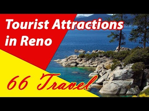 List 8 Tourist Attractions in Reno, Nevada | Travel to United States