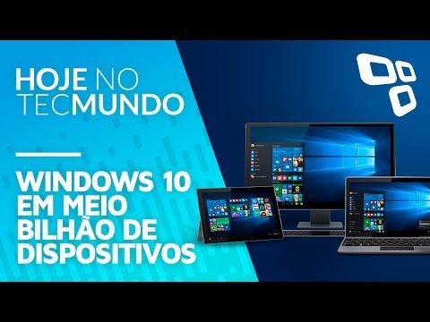 Windows 10 em meio bilhão de dispositivos - Hoje no TecMundo