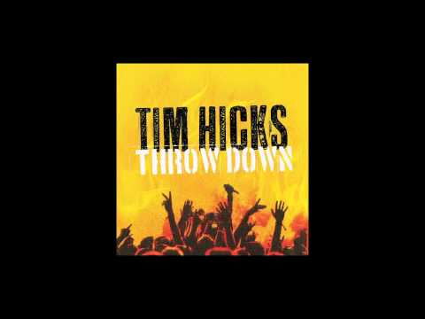 "TIM HICKS ""JUST ADD WATER"" (AUDIO ONLY)"