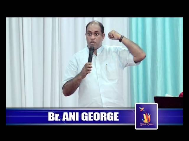 Br.Ani George - Jesus Voice 17.09.2016