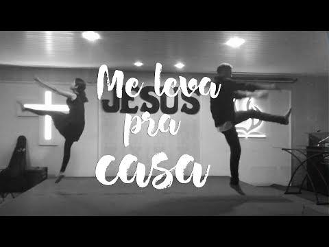 Me Leva Pra Casa - Gabriel Guedes (Coreografia)