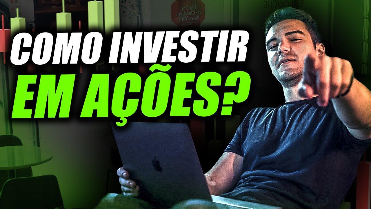 COMO INVESTIR EM AÇÕES e por que ações são o MELHOR investimento que existe?