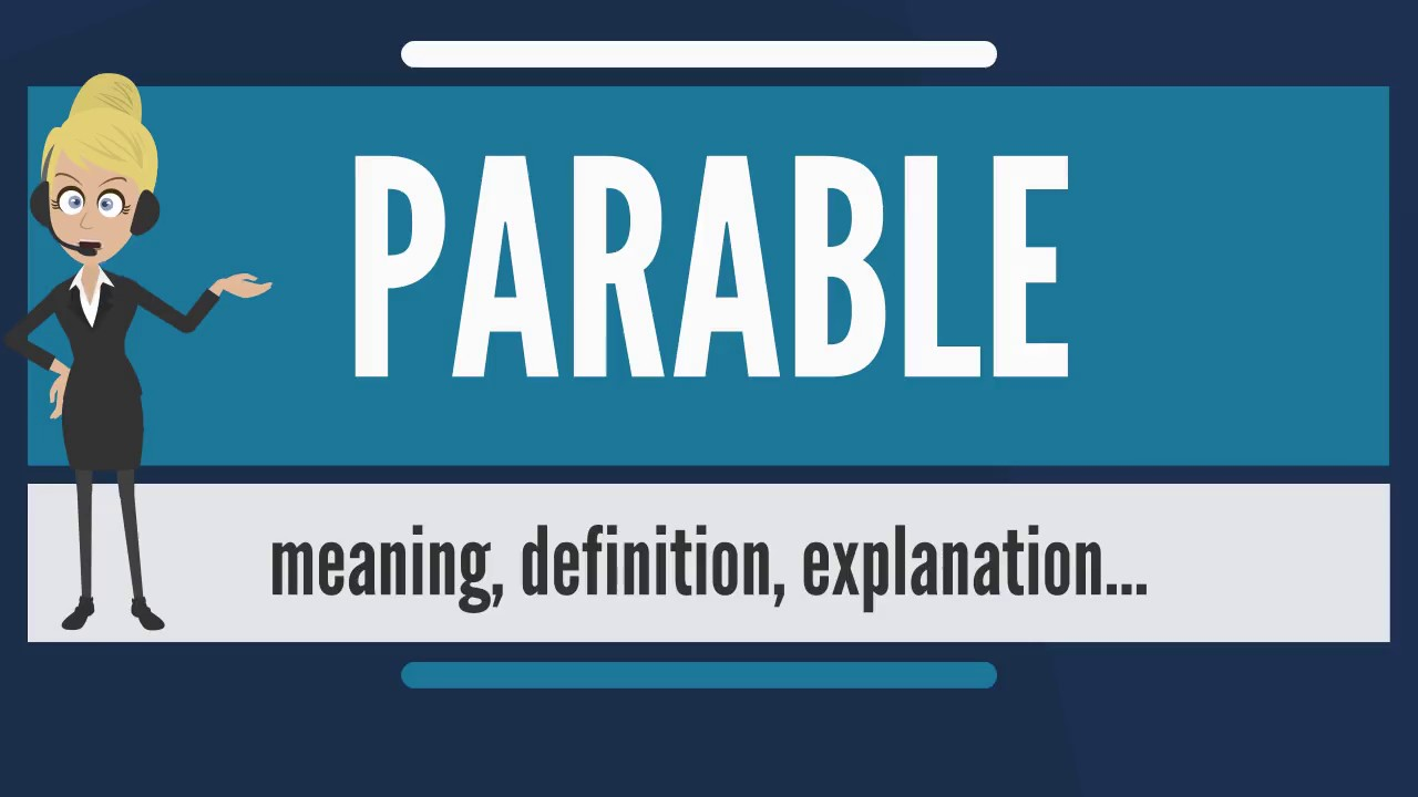 What is a parable