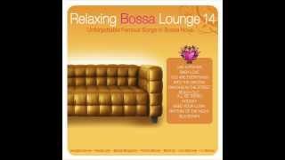 Relaxing Bossa Lounge 14. RHYTHM OF THE NIGHT - Liz Menezes