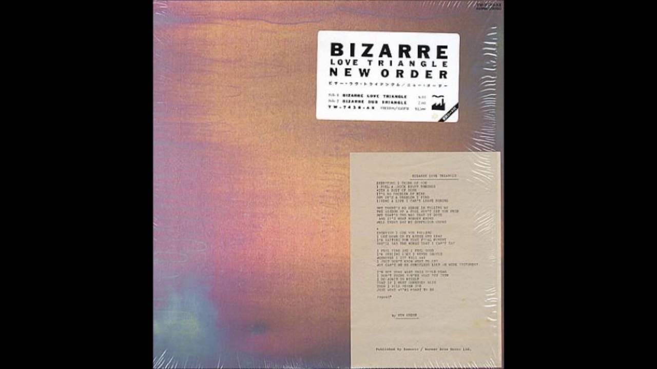 Youtube New Order Bizarre Love Triangle