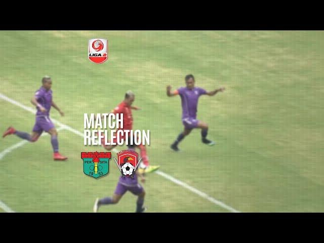 [Match Reflection] Persita Tangerang vs Kalteng Putra FC