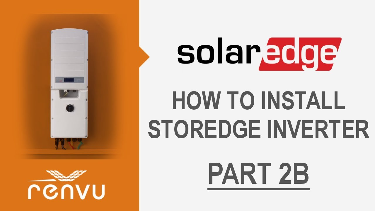 SolarEdge StorEdge How To Install and Configure Video Series