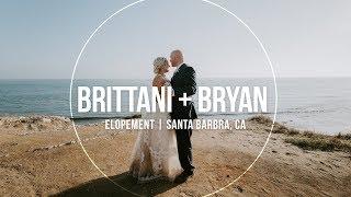 Santa Barbara Elopement   Brittani + Bryan