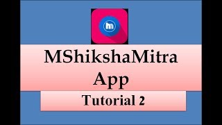 MShikshaMitra Tutorial 2 Login Process screenshot 2