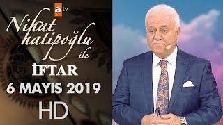 Nihat Hatipoğlu ile İftar - 6 Mayıs 2019