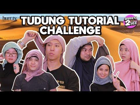 Tudung Tutorial Challenge | Barang For U 2 See