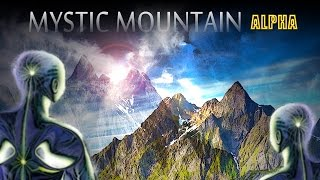 Mystic Mountain - Awesome Indian Electro Chill Out Music - 528 Hz Alpha Binaural Beats Mix