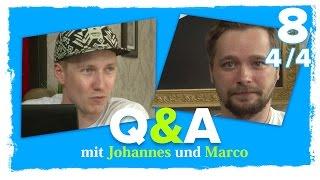 Q&A mit Johannes und Marco | #8 | 4/4 | 11.08.2015