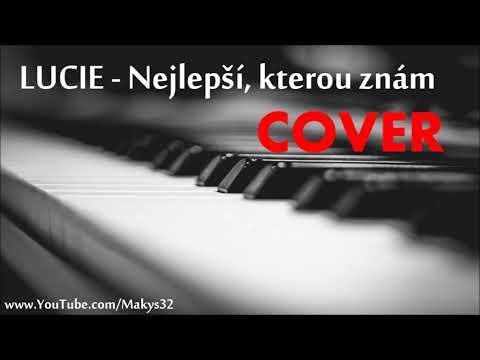 PIANO │ Lucie - Nejlepší, kterou znám │