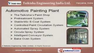 Painting Plants And Equipment by Taikisha Engineering India Limited, Gurgaon