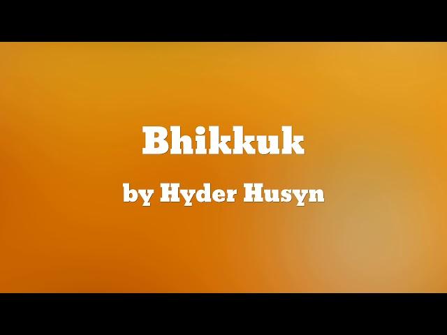 Bhikkuk - Hyder Husyn / ???????