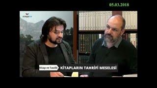 05-03-2018 Kitapların Tahrifi Meselesi – Kitap ve Tasdik – Fıtrat TV
