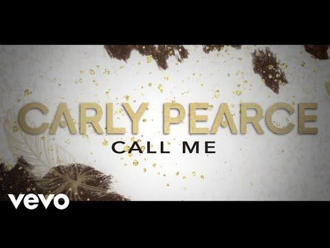 Carly Pearce - Call Me (Lyric Video)