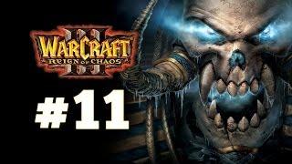 Warcraft 3 Господство Хаоса - Часть 11 - Путь проклятых - Прохождение кампании Нежити