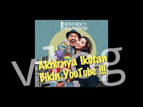 Indra Bekti Dan Indy Barends Akhirnya Ikutan Bikin YouTube !!!