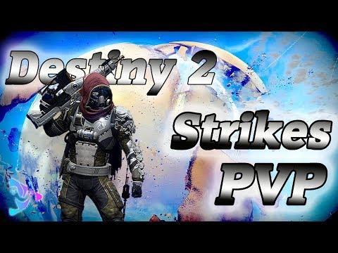 Destiny 2 | Strike and PVP | Community Game Play Event! |