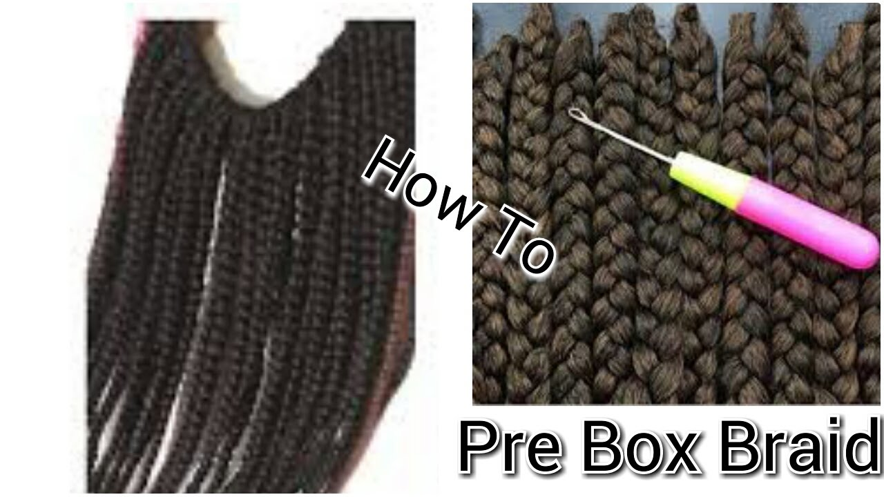 How To Make Your Own Pre Box Braids For Crochet Youtube