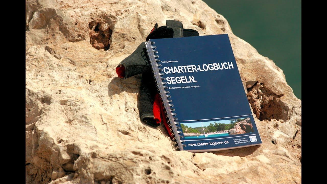 Logbuch Segeln 1/3 - erklärt: Checkliste Yachtübernahme - YouTube
