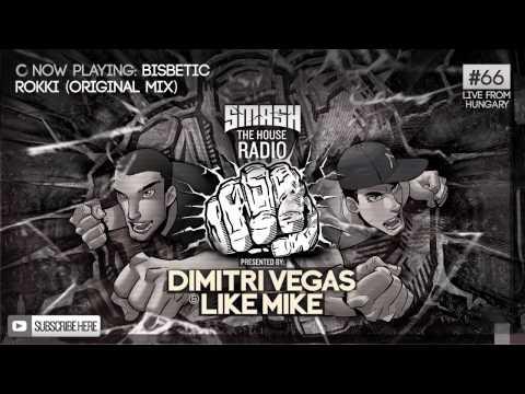Dimitri Vegas & Like Mike - Smash The House Radio #66
