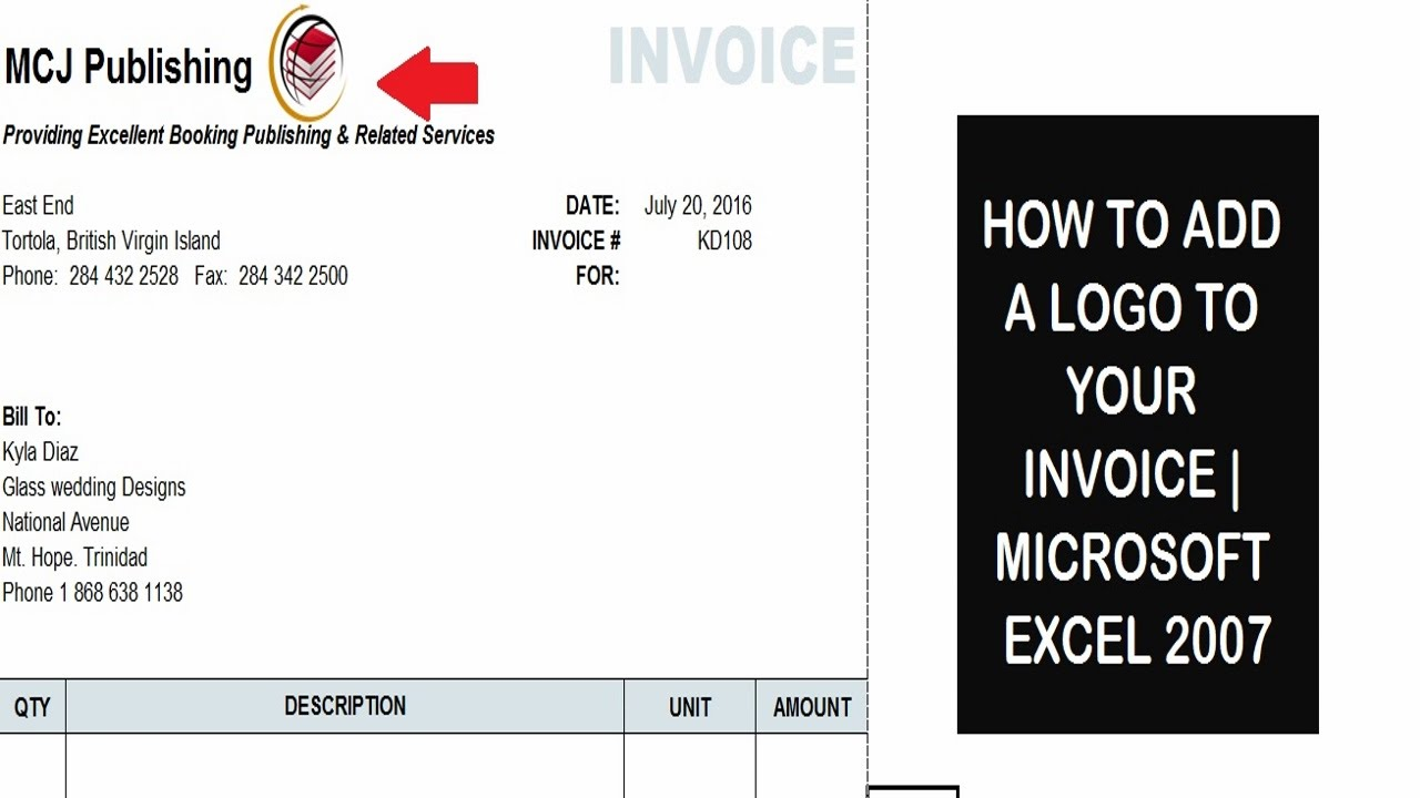 How To Add A Logo To Your Invoice | Microsoft Excel 2007   YouTube  Invoice Logo