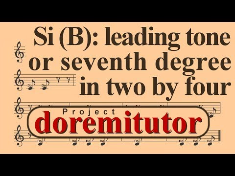 How to read music  Seventh degree or leading tone in two  four