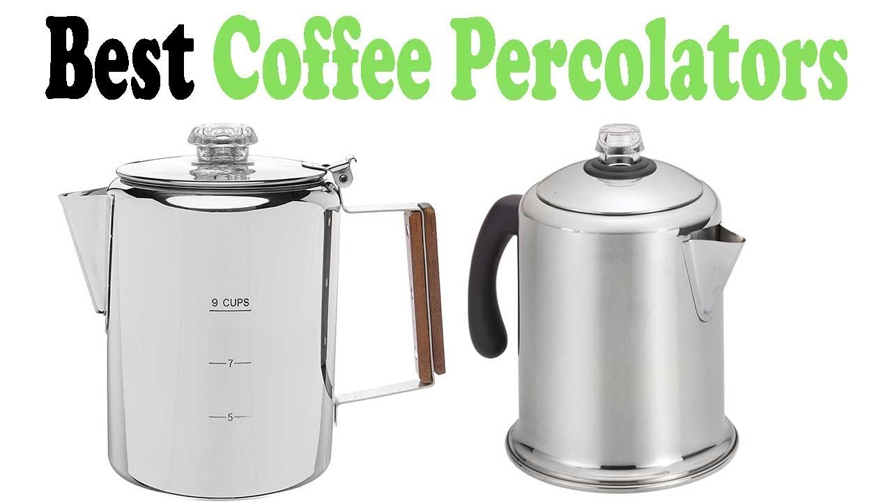 Best coffee percolator reviews design decoration for Best coffee percolator