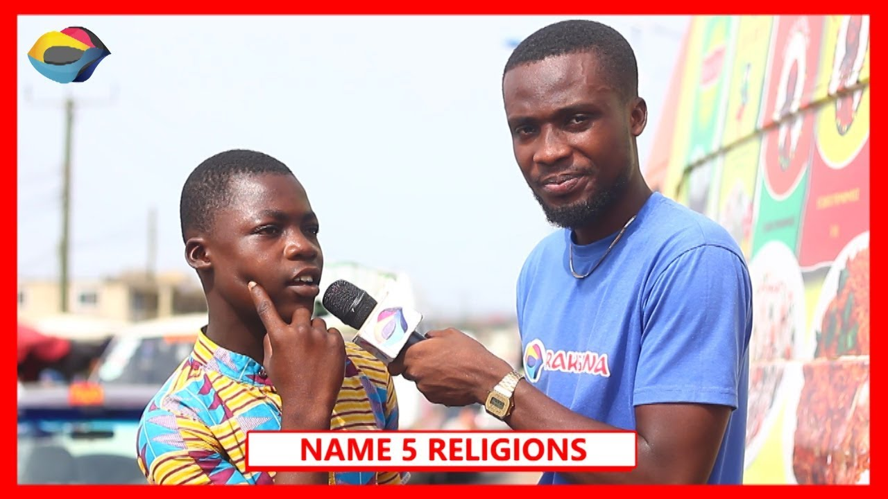 NAME 5 RELIGIONS   Street Quiz   Funny African Videos   Funny Videos   African Comedy