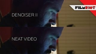 Denoising your Footage: Neat Video vs Denoiser II