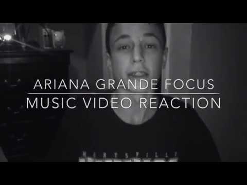 ARIANA GRANDE-FOCUS   Reaction