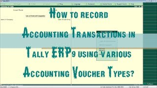 How to record basic Accounting Transactions in Tally ERP 9?