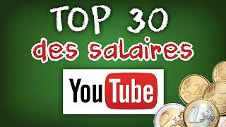 Top 30 des salaires des Youtubers les mieux payés de France. + Explications