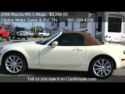 2006 mazda mx-5 miata grand touring for sale in clinton, tn - youtube