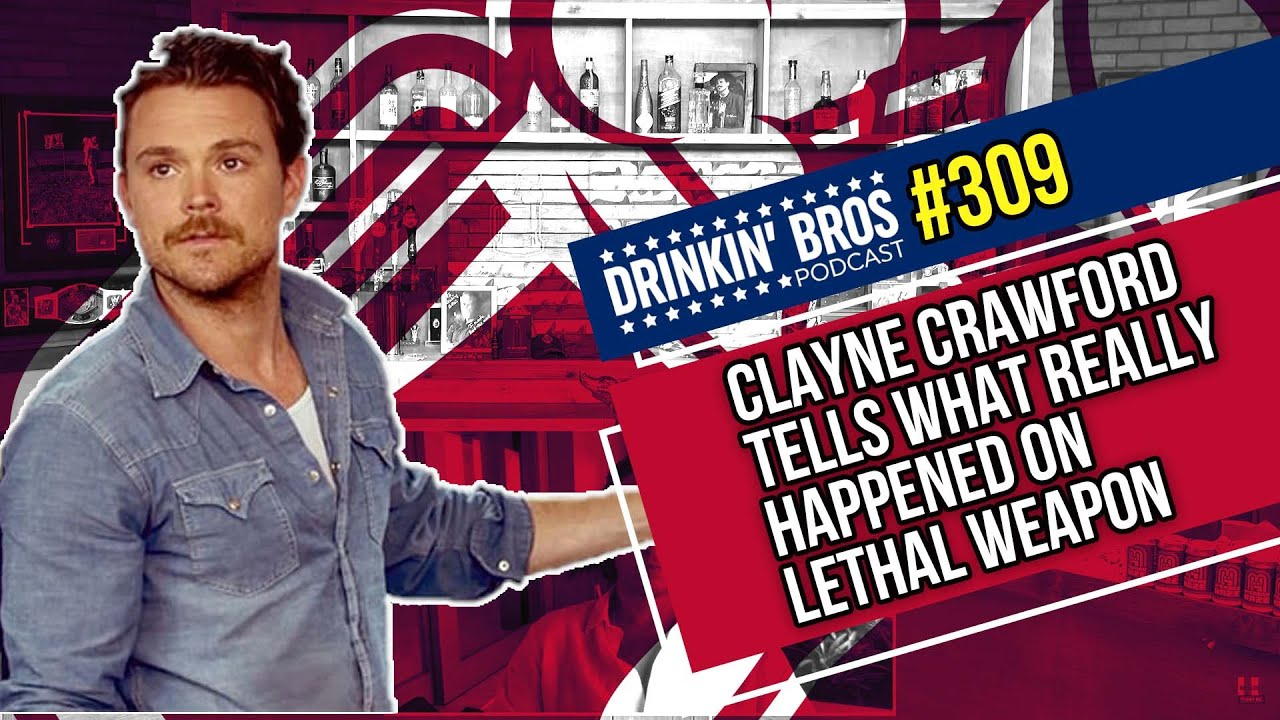 Download Drinkin Bros Podcast #309 - Clayne Crawford tells What REALLY Happened On Lethal Weapon
