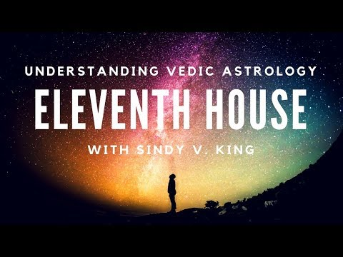 Understanding Vedic Astrology 11th house-legacies