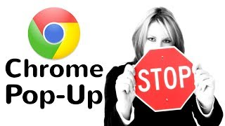 How to Stop Pop Up Window in Chrome 2019