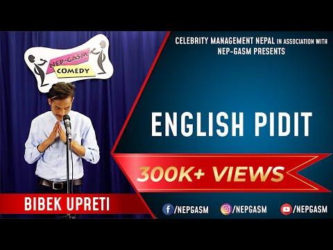 English Pidit | Nepali Stand-Up Comedy | Bibek Upreti | Nep-Gasm Comedy