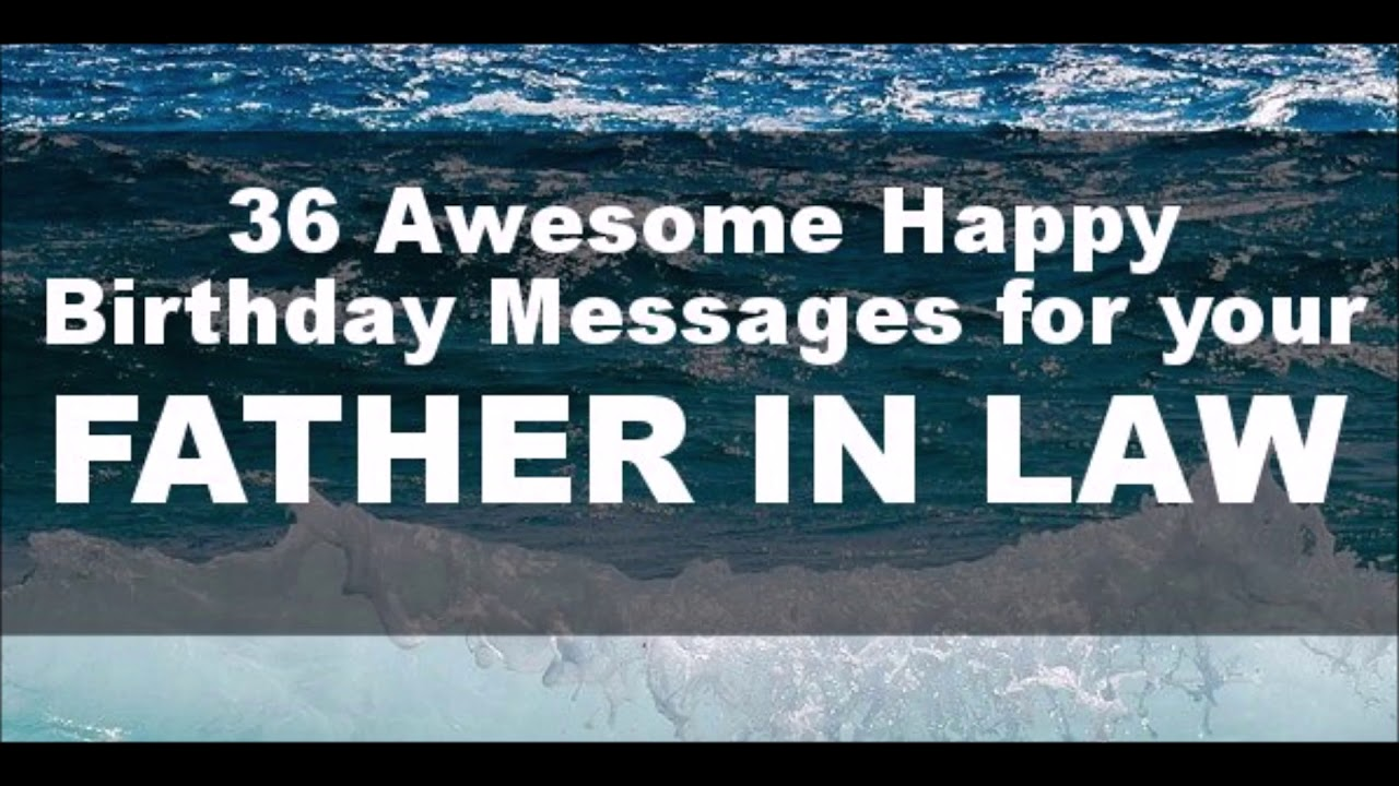 Happy Birthday Father in Law - 36 Awesome Birthday Messages