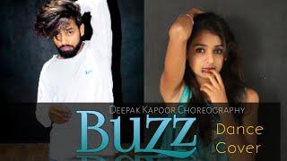Buzz | Dance Cover | Aastha Gill - Buzz feat Badshah | Deepak Kapoor