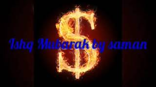 Ishq Mubarak cover by Saman